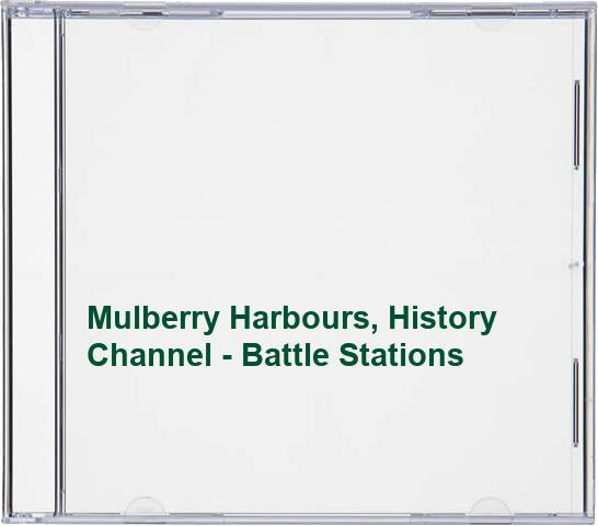 Mulberry Harbours, History Channel - Battle Stations