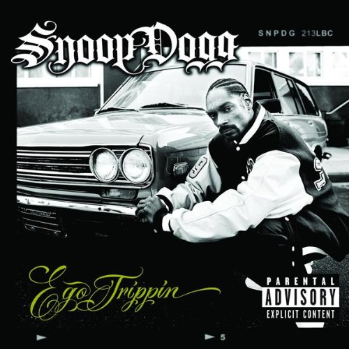 Snoop Dogg - Ego Trippin' By Snoop Dogg