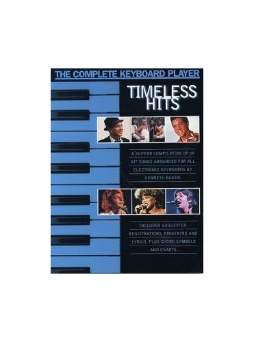 The Complete Keyboard Player: Timeless Hits By Kenny Baker