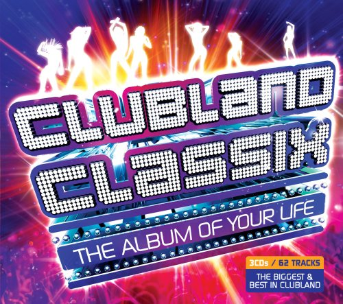 Various Artists - Clubland Classix By Various Artists