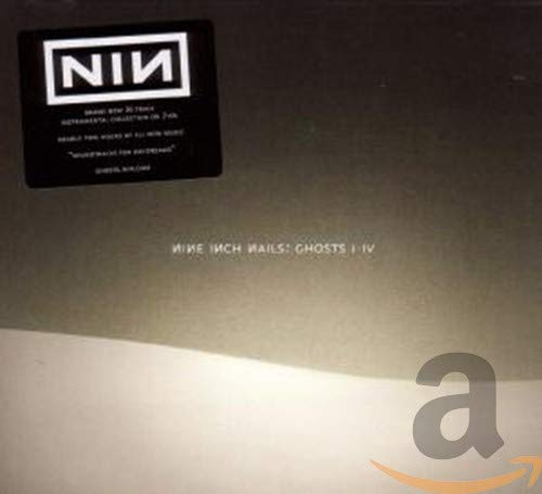 Nine Inch Nails - Ghosts I-IV By Nine Inch Nails