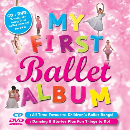 The Playtime Ballet Gang - My First Ballet Album By The Playtime Ballet Gang