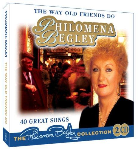 Philomena Begley - The Way Old Friends Do By Philomena Begley