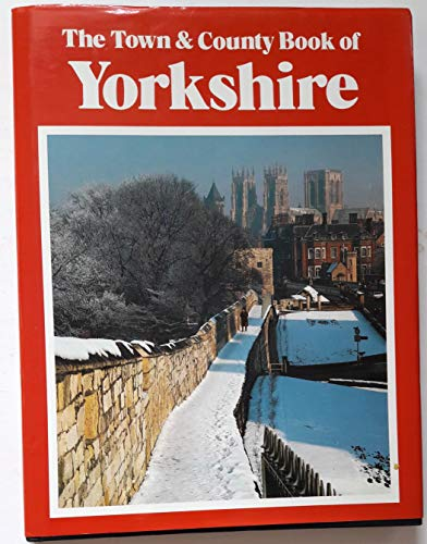 The Town And County Book Of Yorkshire By F.A.H. Bloemendal