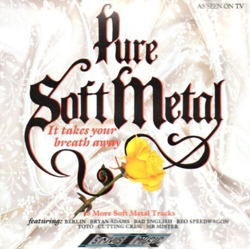 Various Artists - Pure Soft Metal: It Takes Your Breath Away