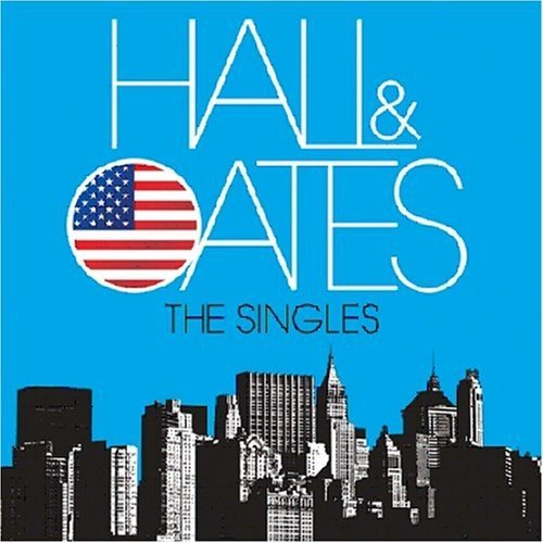 Hall & Oates - The Singles By Hall & Oates
