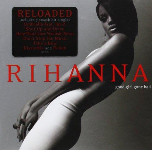 Rihanna - Good Girl Gone Bad By Rihanna