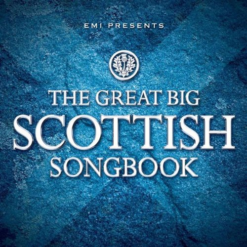 Various Artists - EMI Presents The Great Big Scottish Songbook By Various Artists