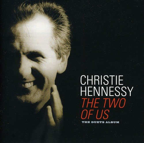 The Two of Us: The Duets Album By Christie Hennessy