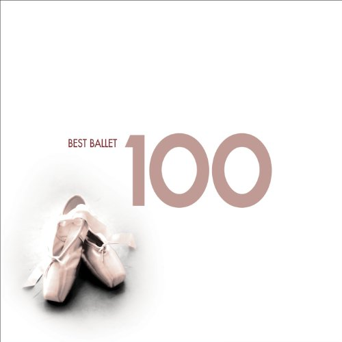 100 Best Ballet By Various Composers