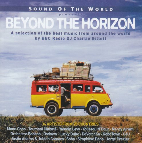 Various Artists - SOUND OF THE WORLD PRESENTS: BEYOND THE HORIZON By Various Artists