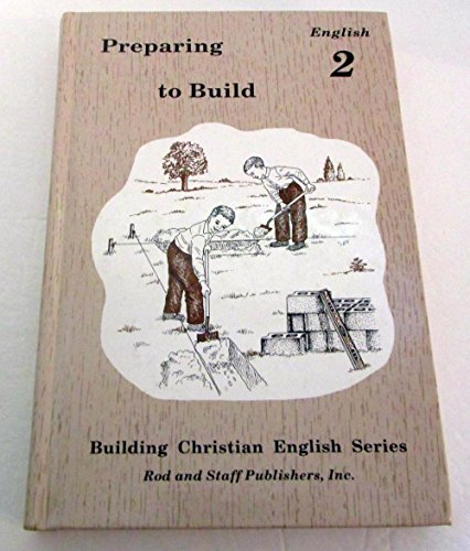 BUILDING CHRISTIAN ENGLISH - PREPARING TO BUILD - GRADE 2 - TEACHER 'S MANUAL