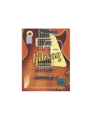 50 Years of the Gibson Les Paul By Tony Bacon