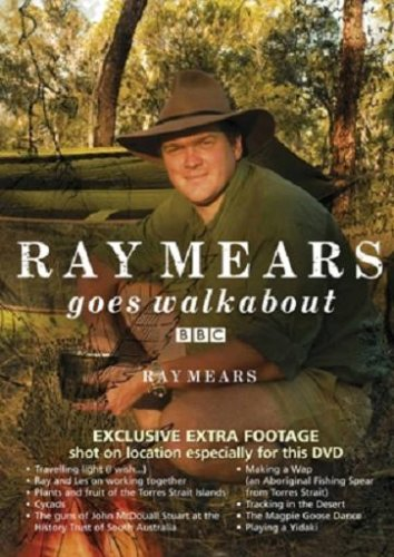 Ray Mears: Goes Walkabout