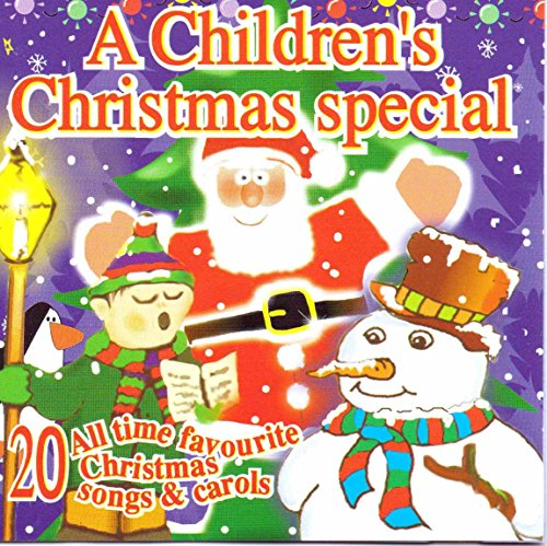 Various Artists - A Children's Christmas Special: 20 All Time Favourite Christmas Songs & Carols By Various Artists