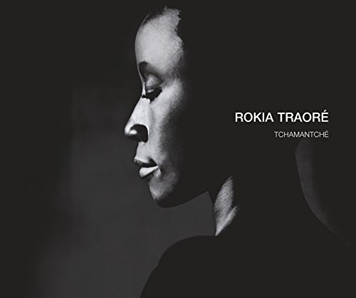 Tchamantche By Rokia Traore