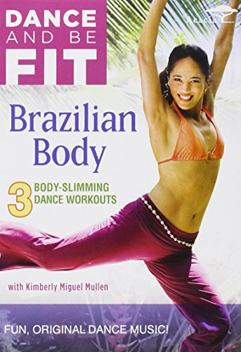 Dance and Be Fit - Brazilian Body
