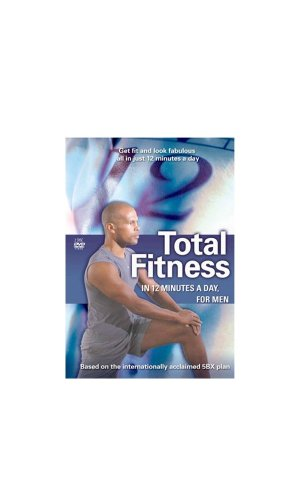 Total Fitness in 12 Minutes a Day - Total Fitness In 12 Minutes A Day, For Men