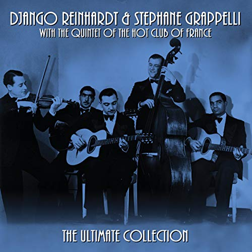 The Quintet of the Hot Club of France - The Quintet of the Hot Club of France - The Ultimate Collect By The Quintet of the Hot Club of France