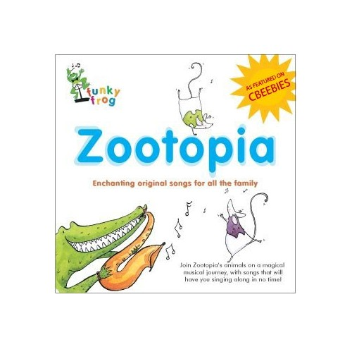 Sally Stapleton - Zootopia - As Featured on CBeebies! Enchanting Original Childrens Songs All The Fa By Sally Stapleton