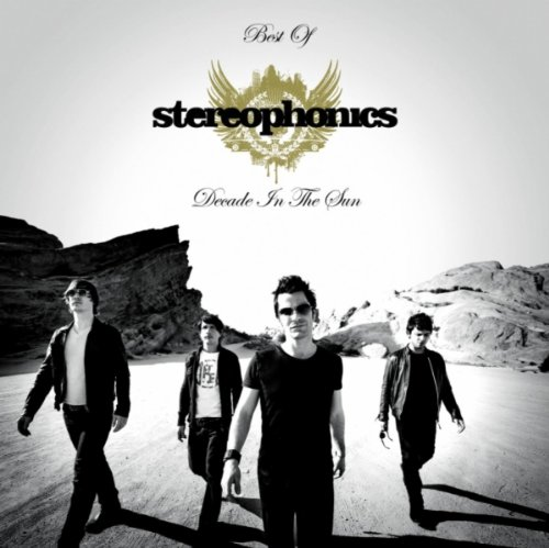 Stereophonics - Decade in the Sun: Best of Stereophonics By Stereophonics