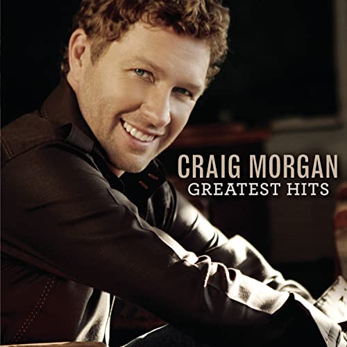 Craig Morgan - Greatest Hits