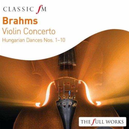 Budapest Festival Orchestra - Brahms Violin Concerto: Hungarian Dances Nos. 1 - 10