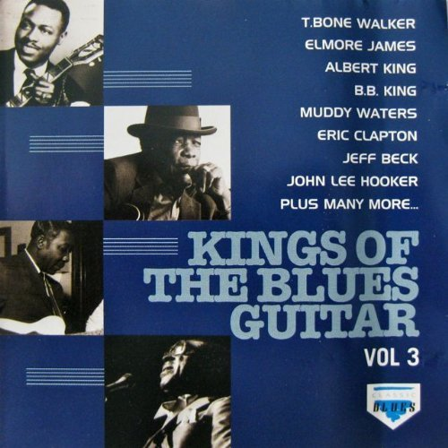 Various Artists - Kings Of The Blues Guitar 3 / Various