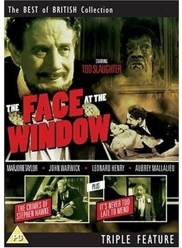 A Face at the Window / The Crimes of Stephen Hawke/ It's Never too Late to Mend