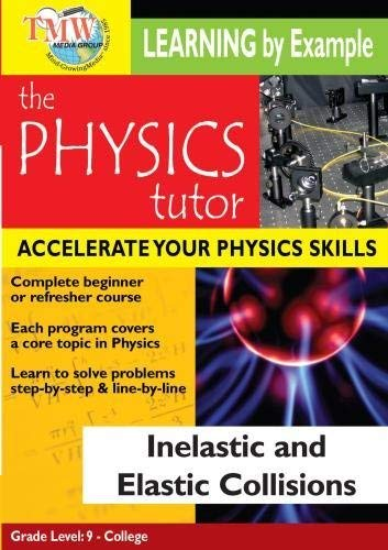 Artist Not Provided - Physics Tutor: Inelastic and Elastic Collisions