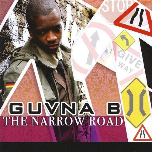 Guvna B - Narrow Road
