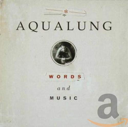 Aqualung - Words & Music