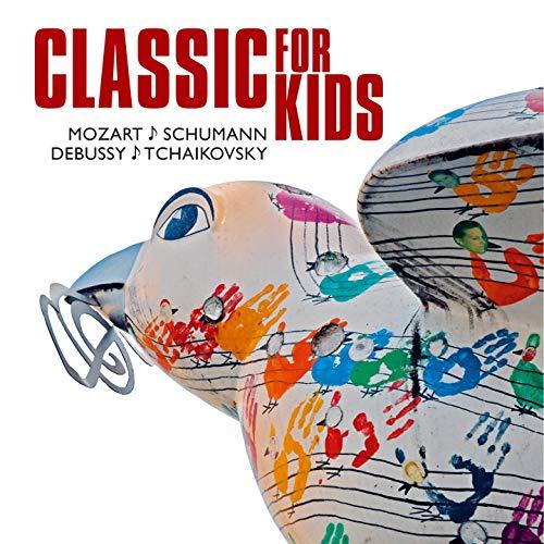 Classic for kids (Mozart, Schumann, Debussy, Tchaikovsky, Vivaldi, Orff, Beethoven, ...)