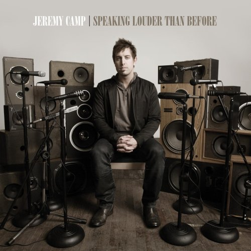 CAMP, JEREMY - Speaking Louder Than Before Se