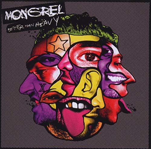 Mongrel - Better Than Heavy