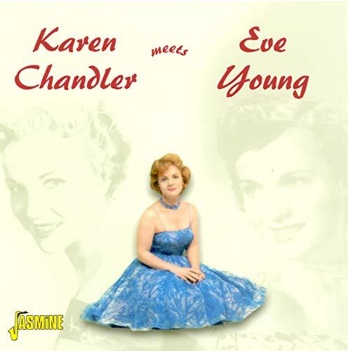 Karen Chandler - Karen Chandler Meets Eve Young