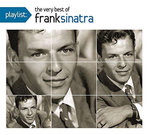 Sinatra, Frank - Playlist: The Very Best of Frank Sinatra (Dig) By Sinatra, Frank