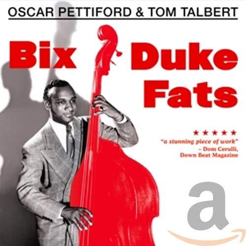 Oscar Pettiford - Bix Duke Fats/Basically Duke