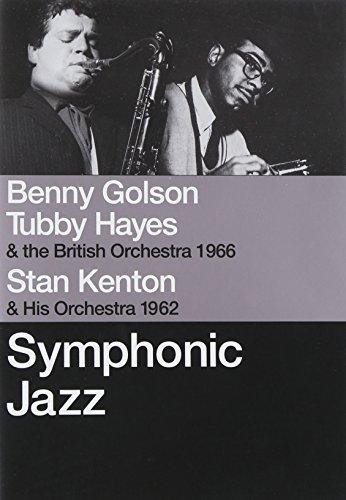Tubby Hayes/Benny Golson/Stan Kenton - Symphonic Jazz