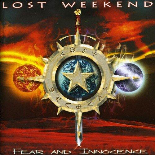 Lost Weekend - Fear&Innocence