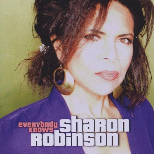 Robinson, Sharon - Everybody Knows