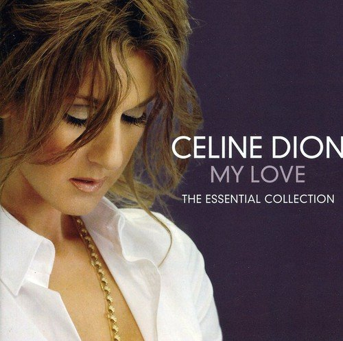 Celine Dion - My Love: The Essential Collection - Celine Dion CD GYVG The Cheap