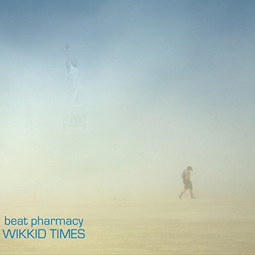 Beat Pharmacy - Wikkid Times