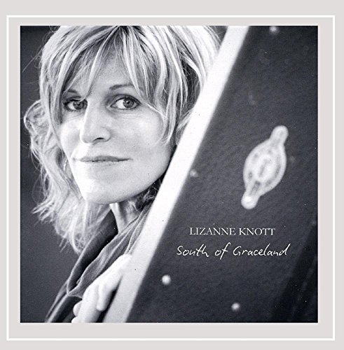 Lizanne Knott - South of Graceland