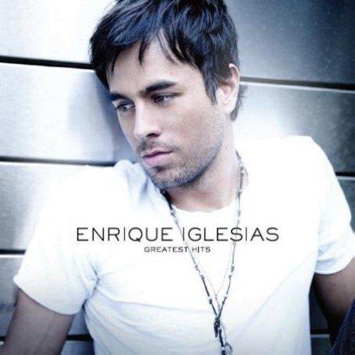 Enrique Iglesias - Greatest Hits By Enrique Iglesias
