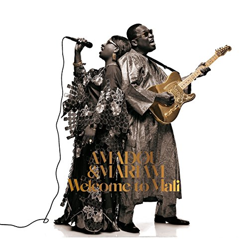 Welcome to Mali By Amadou & Mariam