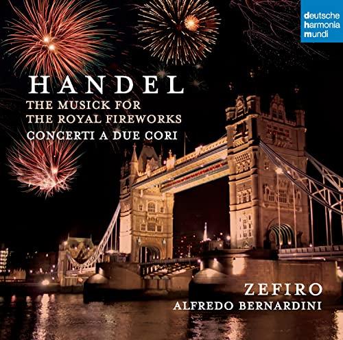 Zefiro - Händel, Fireworks - Concerti a due cori