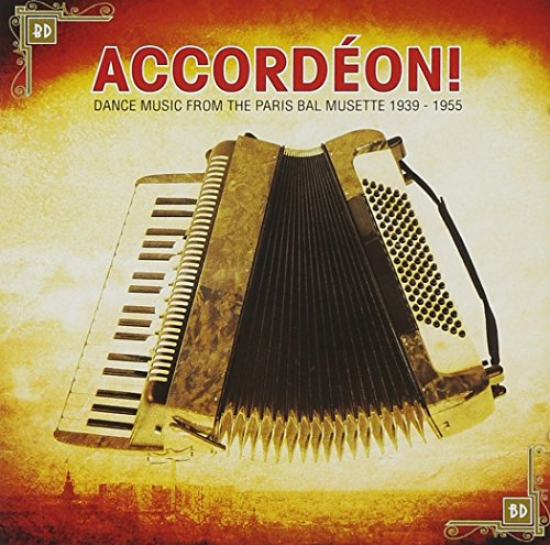 Various Artists - Accordeon - Dance Music from the Paris Bal Musette