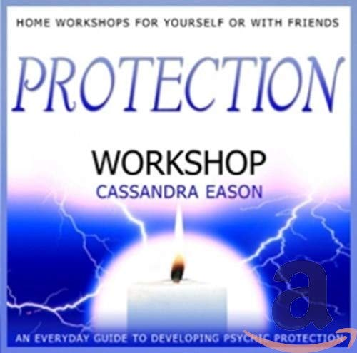 Cassandra Eason - Protection Workshop