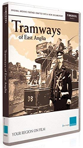 Tramways of East Anglia